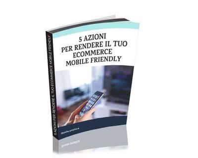 5-Azioni-Per-Rendere-Il-Tuo-Ecommerce-Mobile-Friendly